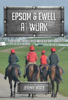 Epsom & Ewell At Work: People and...