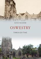 Oswestry Through Time