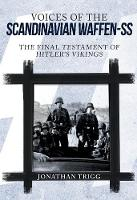 Voices of the Scandinavian Waffen-SS:...