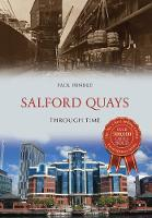 Salford Quays Through Time