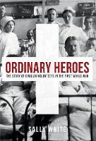 Ordinary Heroes: The Story of ...