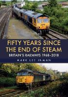 Fifty Years Since the End of Steam:...