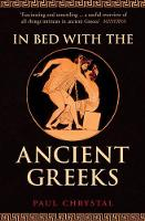 In Bed with the Ancient Greeks