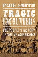 Tragic Encounters: The People's...