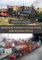 Miniature Railway Locomotives and...