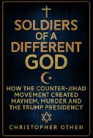 Soldiers of a Different God: How the...