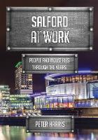 Salford at Work: People and ...