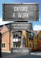 Oxford at Work: People and Industries...
