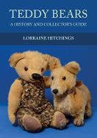 Teddy Bears: A History and ...