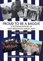 Proud to be a Baggie: A Pictorial...