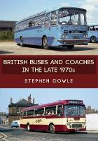 British Buses and Coaches in the Late...