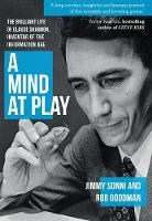 A Mind at Play: The Brilliant Life of...