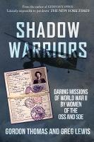 Shadow Warriors: Daring Missions of...