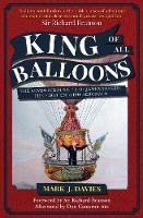 King of All Balloons: The Adventurous...