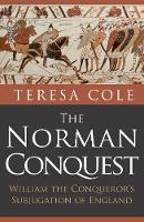 The Norman Conquest: William the...