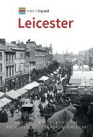 Historic England: Leicester: Unique...