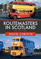 Routemasters in Scotland: The Late 1980s