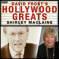 Sir David Frost: Hollywood Greats:...