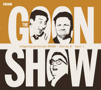 The Goon Show Compendium: Volume...