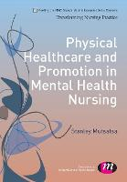 Physical Healthcare and Promotion in...