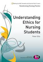 Understanding Ethics for Nursing...