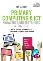 Primary Computing and ICT: Knowledge,...