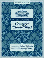 Wise Words & Country House Ways: ...