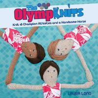 Olympknits: Knit Your Own Team of...