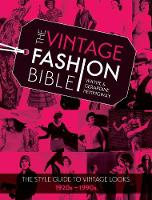 The Vintage Fashion Bible: The style...