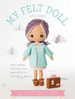My Felt Doll: Easy Sewing Patterns ...