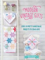 Modern Vintage Gifts: Over 20 Pretty...