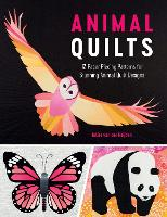 Animal Quilts: 12 Paper Piecing...