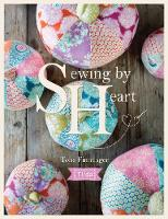 Tilda Sewing By Heart: For the love ...