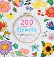 200 Embroidered Flowers: Hand...