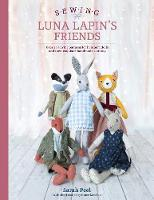 Sewing Luna Lapin's Friends: Over 20...
