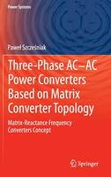 Three-phase AC-AC Power Converters...