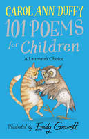 A Laureate's Choice - 101 Poems for...