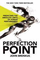 The Perfection Point: Predicting the...