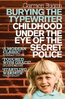 Burying the Typewriter: Childhood...
