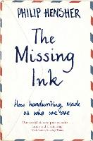 The Missing Ink: How Handwriting Made...
