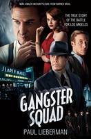 The Gangster Squad: The True Story of...