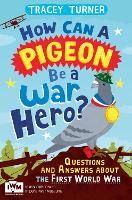 How Can a Pigeon be a War Hero?...