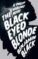 The Black Eyed Blonde: A Philip...