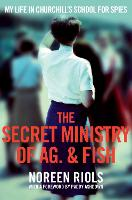 The Secret Ministry of Ag. & Fish: My...