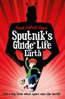 Sputnik's Guide to Life on Earth: Tom...