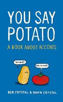 You Say Potato: A Book About Accents