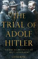 The Trial of Adolf Hitler: The Beer...