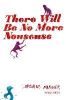 There Will be No More Nonsense