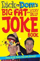 Dick and Dom's Big Fat and Very Silly...