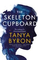 The Skeleton Cupboard: Stories from a...